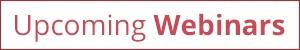 Upcoming Webinars